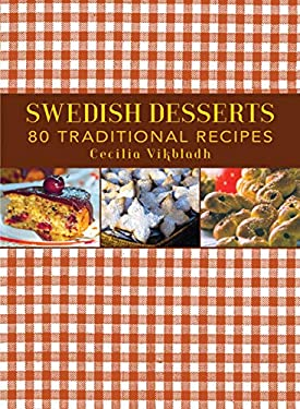 Swedish Desserts: 80 Traditional Recipes 9781616086374