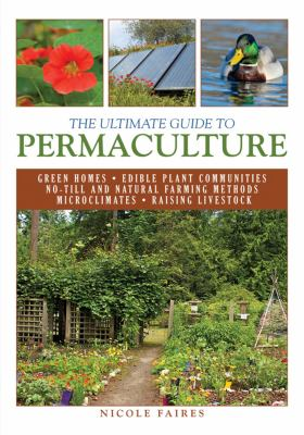 The Ultimate Guide to Permaculture 9781616086442