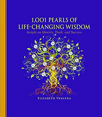 1,001 Pearls of Life-Changing Wisdom: Insight on Identity, Truth, and Success 9781616086824