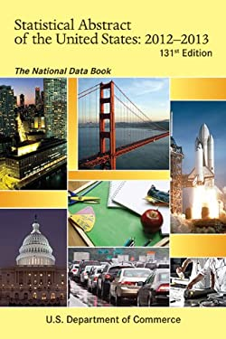 Statistical Abstract of the United States 2012-2013: The National Data Book 9781616086992