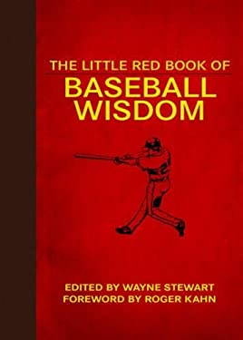 The Little Red Book of Baseball Wisdom 9781616087180
