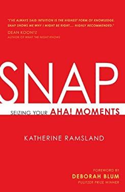 Snap: Seizing Your Aha! Moments 9781616144647