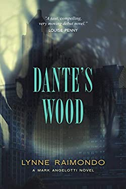 Dante's Wood: Amark Angelottinovel 9781616147181