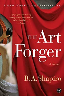 The Art Forger: A Novel 9781616203160