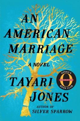 An American Marriage: A Novel (Oprah's Book Club 2018 Selection)