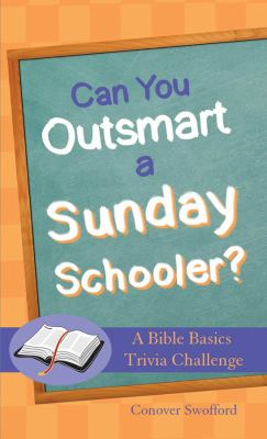 Can You Outsmart a Sunday Schooler? 9781616260248