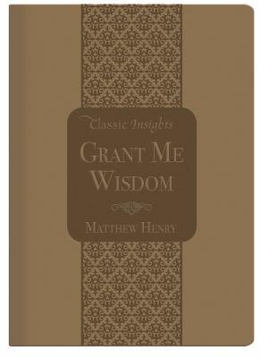 Grant Me Wisdom 9781616263485