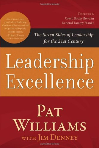 Leadership Excellence: The Seven Sides of Leadership for the 21st Century 9781616267278