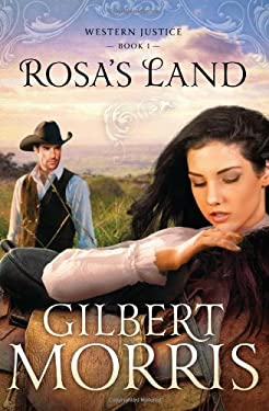 Rosa's Land: Western Justice - Book 1 9781616267582