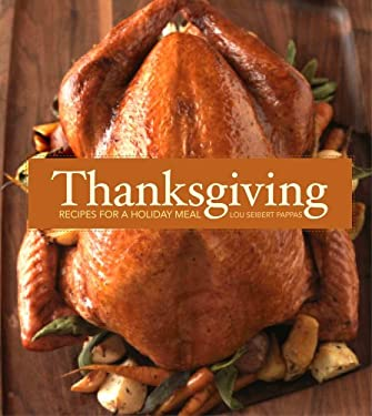 Thanksgiving: Recipes for a Holiday Meal 9781616281649