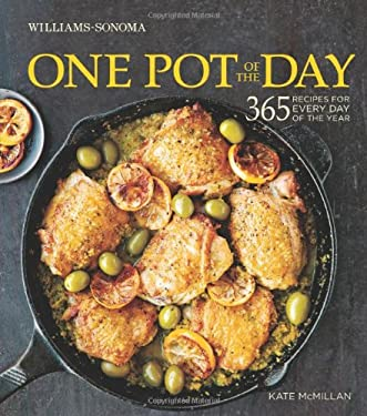 One Pot of the Day (Williams-Sonoma): 365 recipes for every day of the year 9781616284336