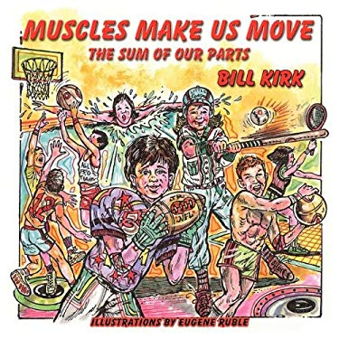 Muscles Make Us Move 9781616331344
