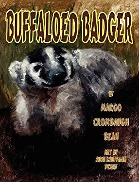 Buffaloed Badger