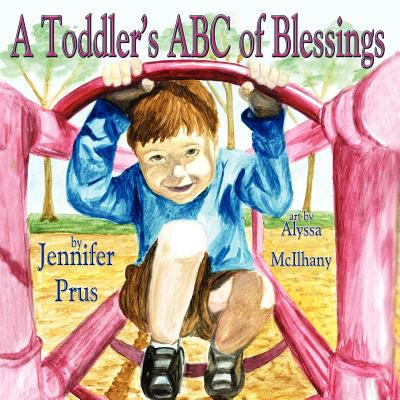 A Toddler's ABC of Blessings 9781616332563