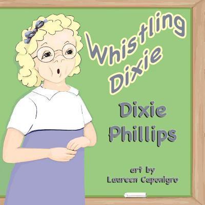 Whistling Dixie 9781616332723