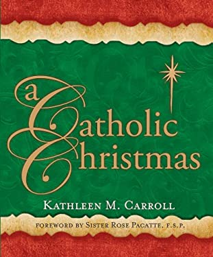 A Catholic Christmas 9781616361631