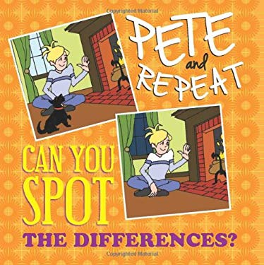 Pete and Repeat: Can You Spot the Differences? 9781616363222