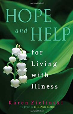 Hope and Help for Living with Illness 9781616364687