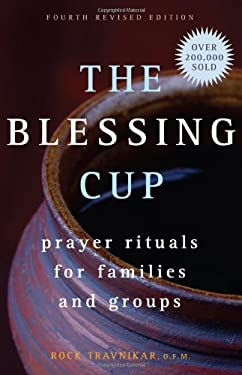 The Blessing Cup: Prayer Rituals for Families and Groups 9781616364915