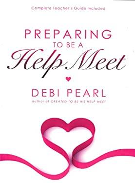 Preparing to Be a Help Meet 9781616440091