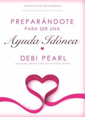 Preparandote Para Ser una Ayuda Edonea: Para Mujeres Casadas y No Casadas = Preparing to Be a Helpmate 9781616440183