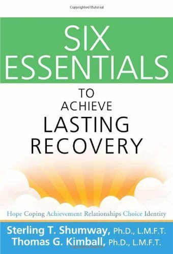 Six Essentials to Achieve Lasting Recovery 9781616492052