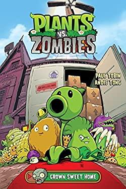 Plants vs. Zombies Volume 4: Grown Sweet Home as book, audiobook or ebook.