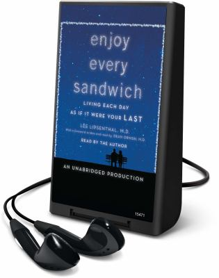 Enjoy Every Sandwich: Living Each Day as If It Were Your Last [With Earbuds] 9781616570507