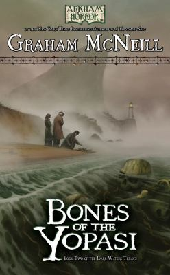 Arkham Horror: The Dark Waters Book 2 - Bones of the Yopasi 9781616612214