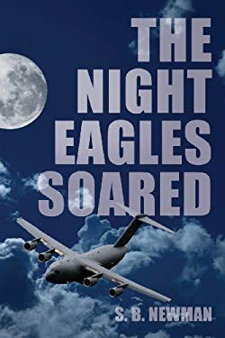 The Night Eagles Soared 9781616636166