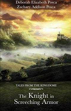 Tales from the Kingdome: The Knight in Screeching Armor 9781616637484