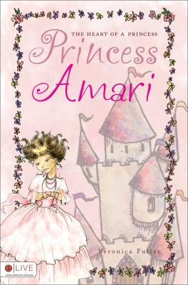 The Heart of a Princess: Princess Amari 9781616638832