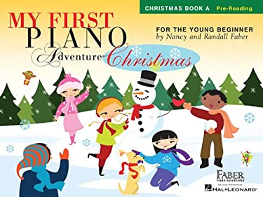 My First Piano Adventure Christmas - Book a: Pre-Reading 9781616776251