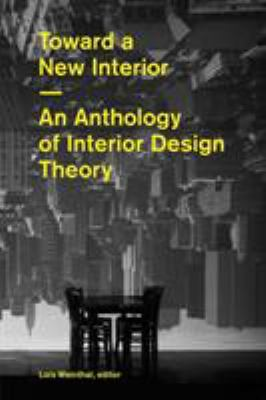 Toward a New Interior 9781616890308