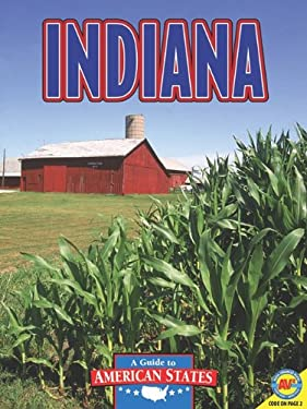 Indiana: The Hoosier State 9781616907860