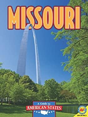 Missouri: The Show Me State 9781616907976