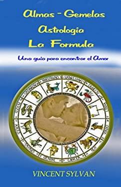 Almas Gemelas Astrologia La Formula 9781616940218