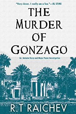 The Murder of Gonzago: An Antonia Darcy and Major Payne Investigation 9781616950866
