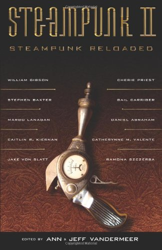 Steampunk II: Steampunk Reloaded 9781616960018