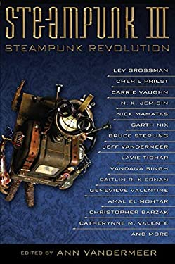 Steampunk III: Steampunk Revolution 9781616960865