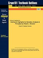 Outlines & Highlights for Genetics: Analysis & Principles by Robert J. Brooker