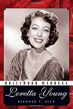 Hollywood Madonna: Loretta Young 9781617030796