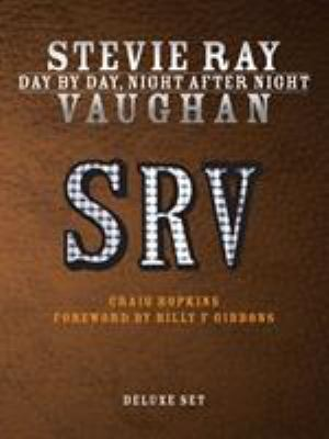 Stevie Ray Vaughan: Day by Day, Night After Night 9781617130304