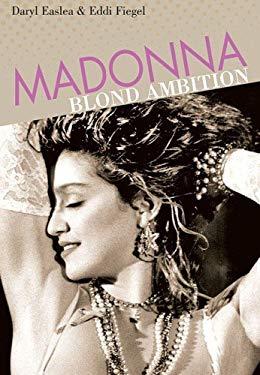 Madonna: Blond Ambition 9781617130342