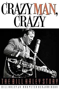 Crazy Man, Crazy: The Bill Haley Story