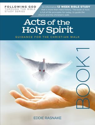 Acts of the Holy Spirit Book 1 (Following God)