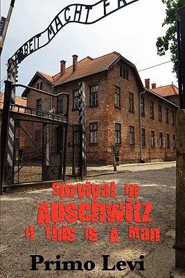 Survival in Auschwitz 9781617201684