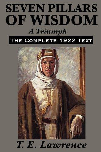 Seven Pillars of Wisdom: A Triumph 9781617201813