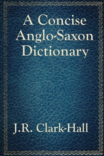 A Concise Anglo-Saxon Dictionary 9781617201875