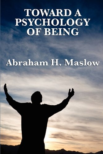 Toward a Psychology of Being 9781617202667